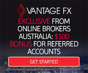 VantageFX Forex ECN broker offer $100 AUD for Online Brokers Australia referrals